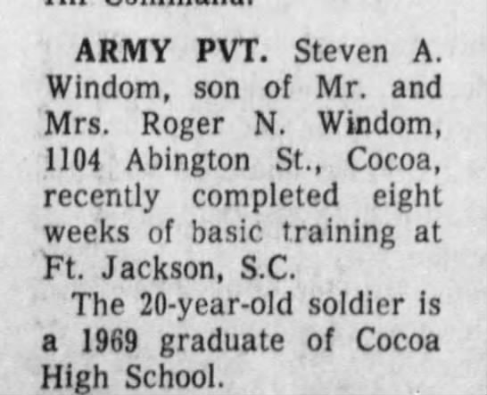US Army Basic Training - ARMY PVT. Steven A. Windom, son of Mr. and Mrs....