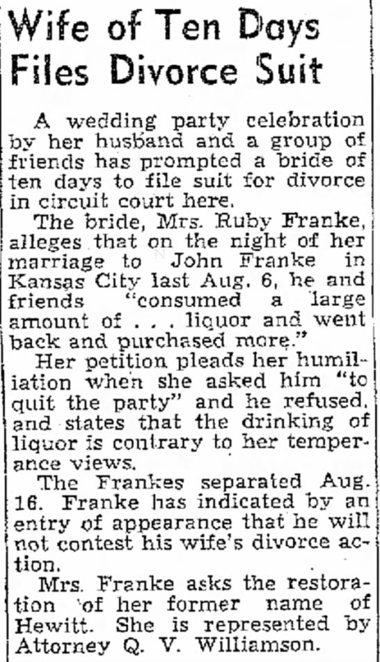 A quick divorce between John Franke and Ruby Hewitt - mem- dinner Out con Lowe accident Wife of Ten...