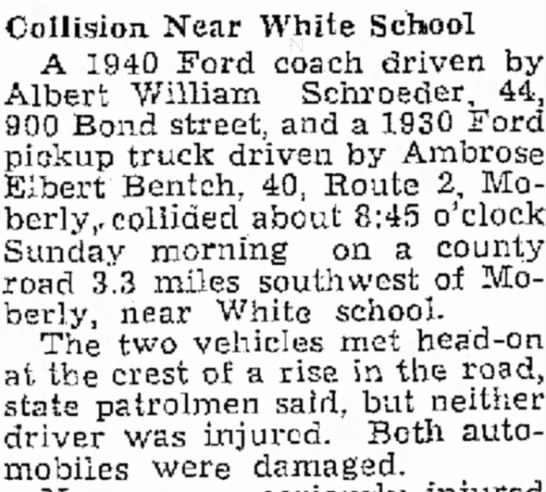 Ambrose has head on collision in 1930 truck 6 Sep 1949 - meet Collision Near White School A 1940 Ford...