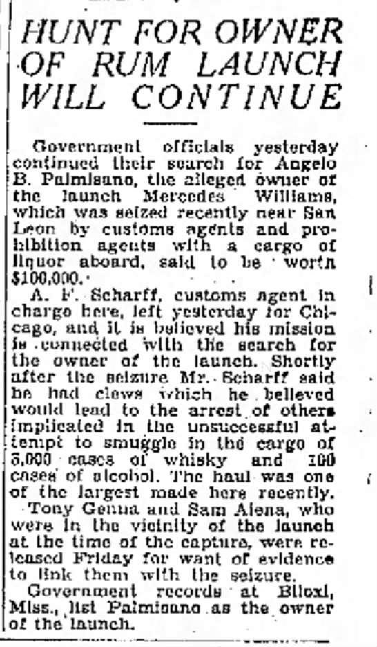 Seizure of the Mercedes Williams - Schariff -1929 - ' h a s ' b e e n on HUNT FOR OWNER OF RUM...