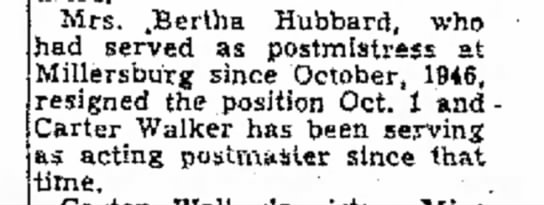 Mrs. Bertha Hubbard resigned her Postmistress job - Mrs. .Bertha Hubbard, who riad served as...