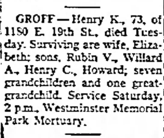 Groff, Henry_obit - j GROFF--Henry K-, 73, of UlSO E. 19th St, died...
