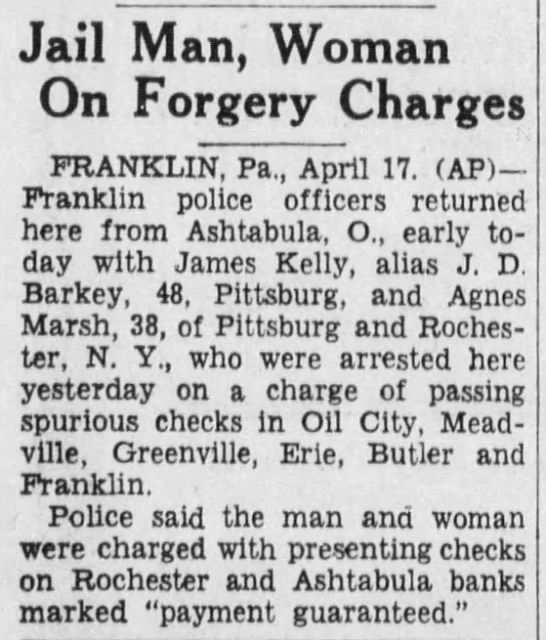 George Kellogg (alias James D. Barkey) arrested for check forgery - Jail Man, Woman On Forgery Charges FRANKLIN,...