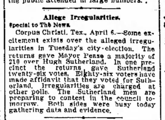 "Hugh ""Henry"" R Sutherland Sr - mayoral election - H Allege Irregularities, tneclal to Thk News...."