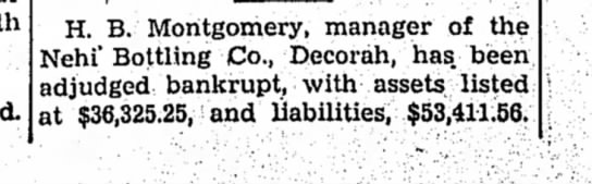1942 4.8 Nehi Bankruptcy - H. B. Montgomery, manager of the Nehi' Bottling...