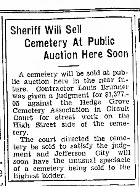 Hedge Grove Cemetery to be auctioned, Jefferson City Post - Tribune, 19 Oct 1931 - Sheriff Will Sell Cemetery At Public Auction...