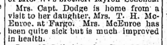 McEnroe - Mrs. Capt. Dodge is home from a visit to her...