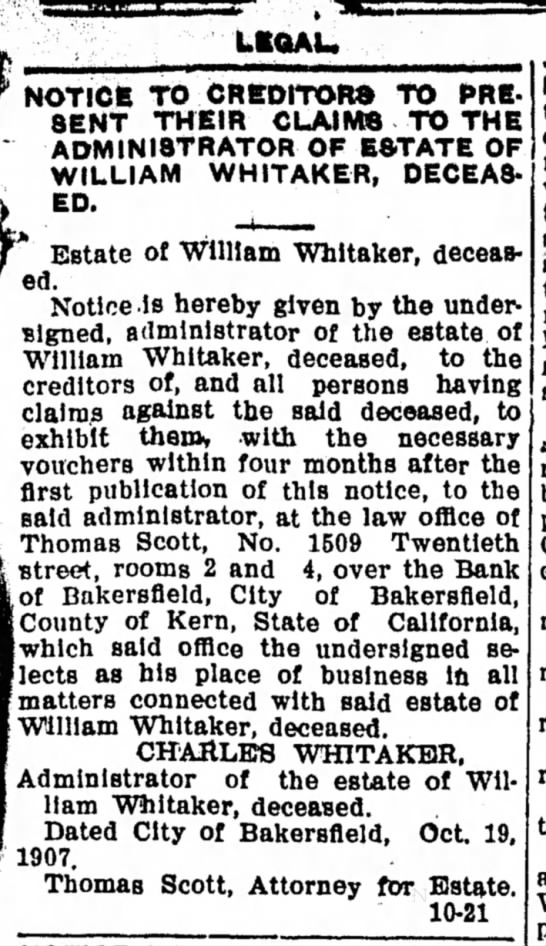 1907-10-24 WHITAKER WILLIAM - LEGAL NOTICE - DECEASED - LttQAU NOTICE TO CREDITOR® TO PRESENT PRESENT...