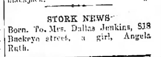 Birth announcement Angela Jenkins to Dallas and Katherine Jenkins (1929) - Seve STORK NEWS- Born. To. Mrs. Dallas Jenkins,...