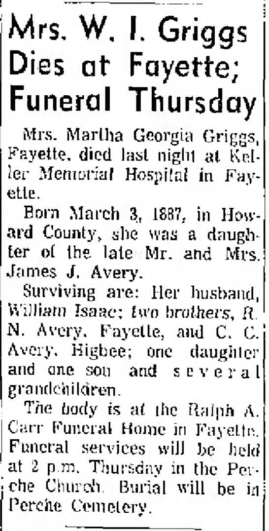 Mrs. W. I. Griggs Dies at Fayette; Funeral Thrusday (Martha Georgia (Avery) Griggs) - r r e s t s were Mrs. W. I. Griggs Dies at...