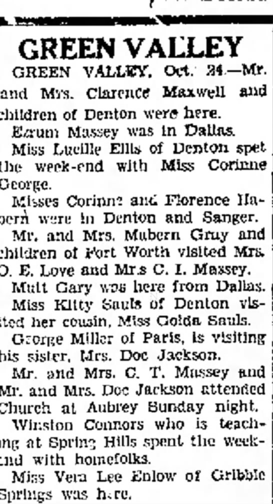 Mr. and Mrs. Clarence Maxwell and children visiting in Green Valley, Texas. - GREEN VALLEY GHEKN VALLEY, Oct. 34.--Mr. and...