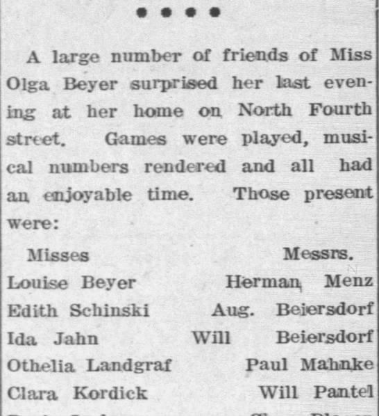 Party - A large number of friends of Miss Olga Beyer...