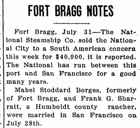 Mabel and Frank wed 1917pd - FORT BRAGG NOTES Fort Bragg, July 31—The Nat-,...