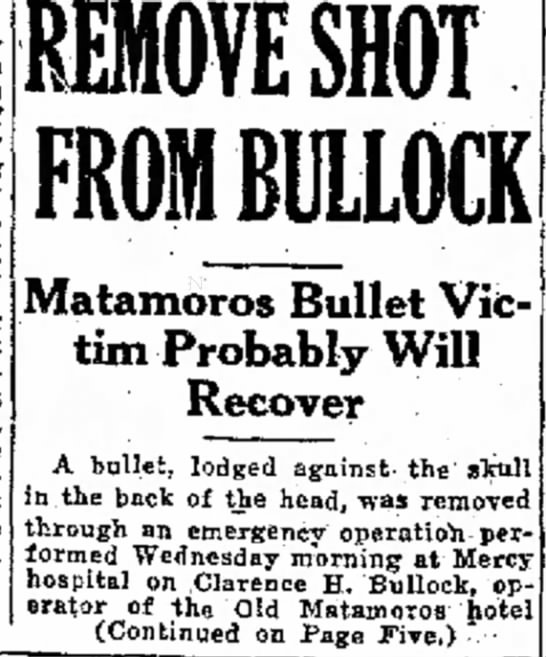 brownsvilleherald16jan1929clarencebullockremovebullet1 - an was of for of lead- a REMOVE SHOT FROM...