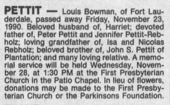 Louis Bowman obit and Pettit family - PETTIT Louis Bowman, of Fort Lauderdale,...