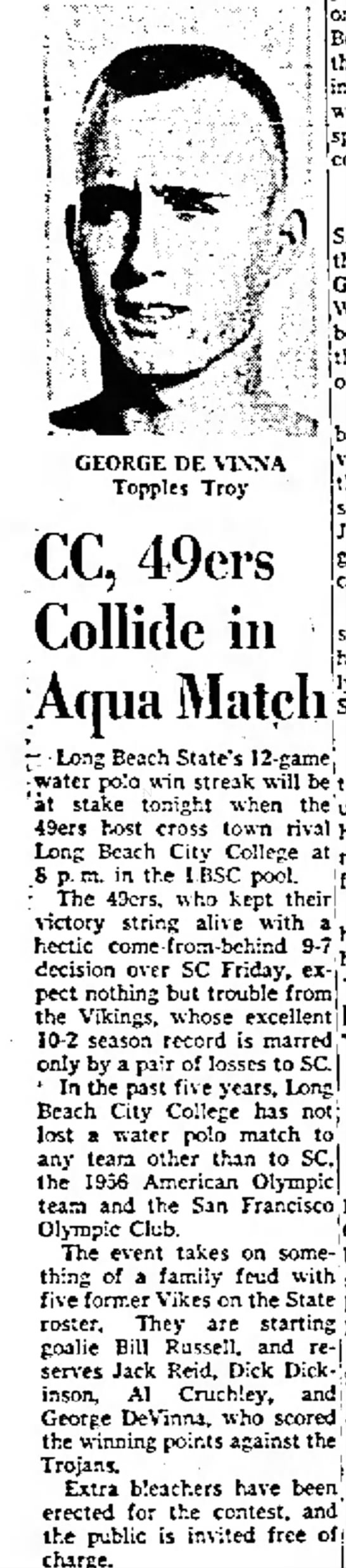 George Devinna water polo. The Independent (Long Beach, CA) 10 Nov. 1959 - GEORGE DE V1XNA Topples Troy CC, 49crs Collide...