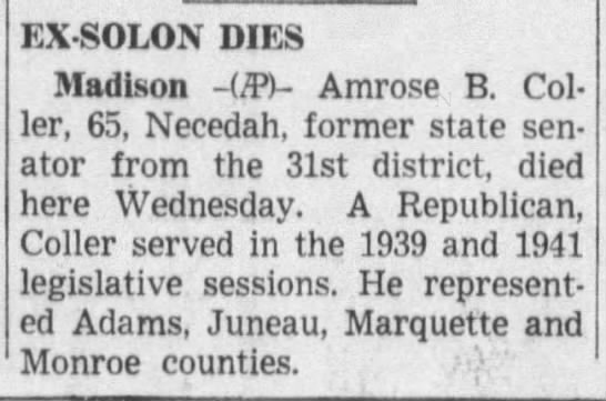 Amrose B. Coller (1885-1951) - EX-SOLON EX-SOLON EX-SOLON DIES Madison -UP)-...