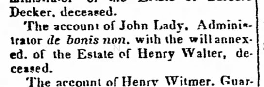 Everyone else had moved to Ohio? - Decker, deceased. The account of John Lady....