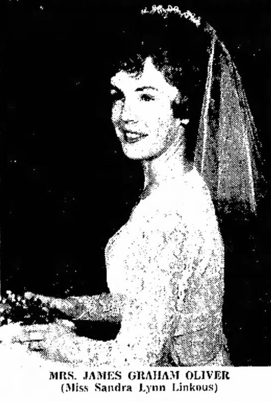 Sandra Lynn Linkous - MRS. JAMES GRAHAM OLIVER (Miss Sandra Lynn...