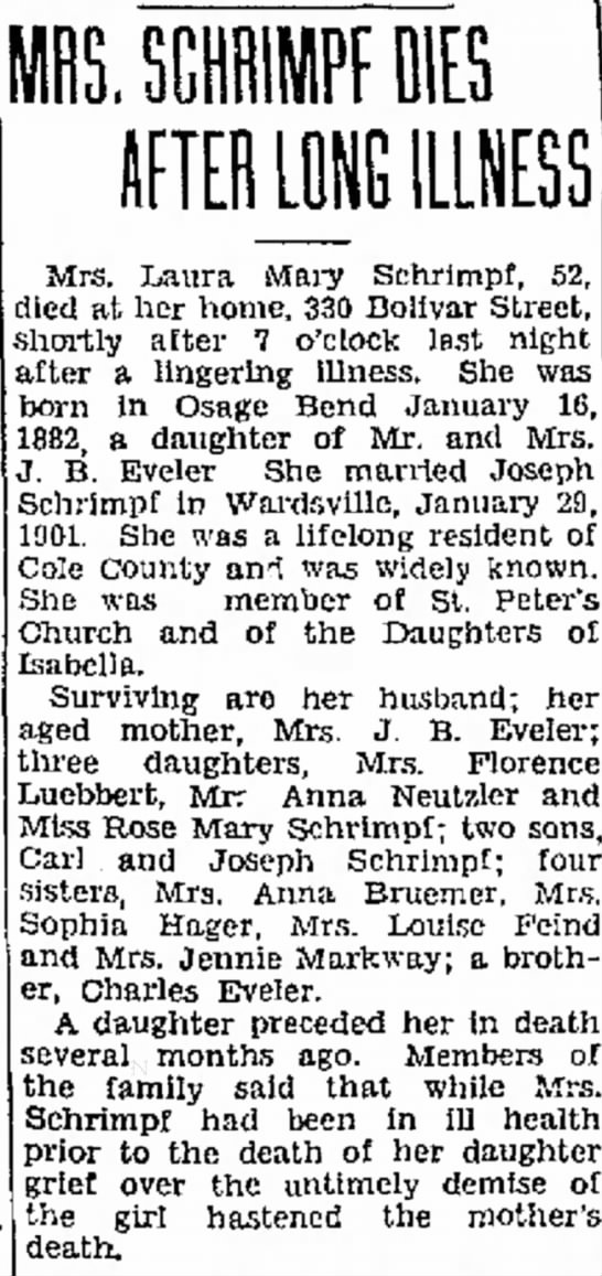 Laura Eveler Schrimpf Obit. Mother was Jennie Stockman - alone, to i. SC1MPF HIES ILLNESS Mrs. Laura...