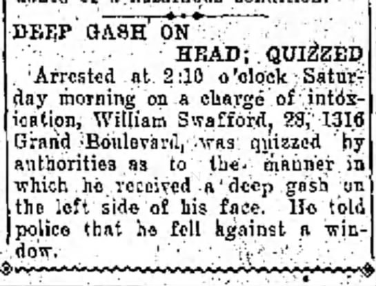 Deep Gash on Head quizzed Swafford 23 Jun 1928 - th DEEP SASH ON HEAD; QUIZZED Arrested at 2:10...