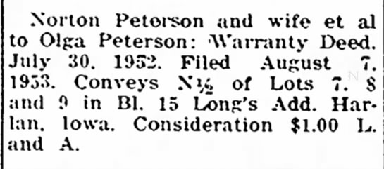 Uncle Norton and Grandma Filed Something About Property, Published in Paper - Norton Petoi^son and wife et to Olga Peterson:...