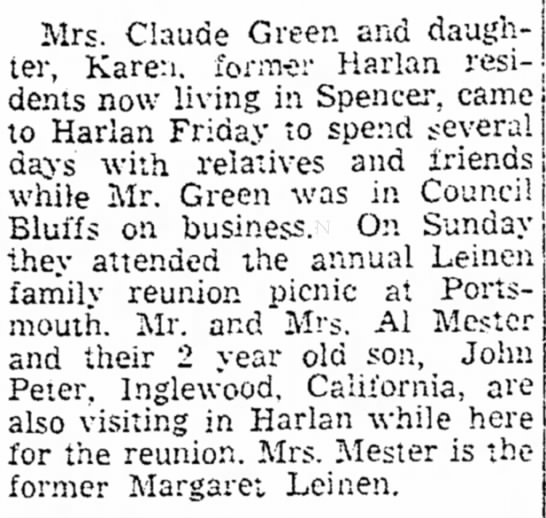 Leinen Reunion. Harlan News Advertiser.  July 13th 1954 - I Mrs. Claude Green and daugh- by a ter, Karen,...