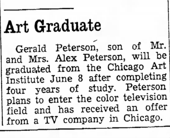 Piece About Daddy's Graduation from Chicago Art Institute - to V Art Graduate Gerald Peterson, son of Mr....