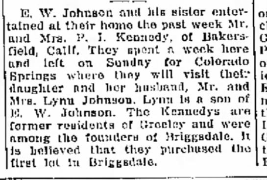 Greeley Daily Tribune - Parks Kennedys founders of Briggsdale - 10 Sep 1935 p5 - In E. W. Johnson and bis stater enter tained at...