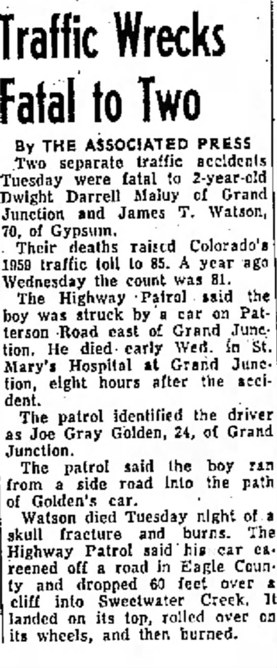 Dwight Darrell Maluy struck by a car on Patterson Road in Grand Junction, Colorado.