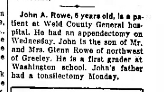 John A Rowe age 6 and father Glenn Rowe - Greeley Daily Tribune, 22 Jan 1955, p3 - Neb., the she home o'clock the John A. Rowe, 6...