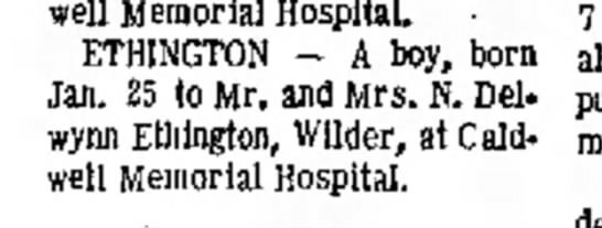 Jeff Ethington birth - Caldwell Memorial Hospital. ETHINGTON - A boy,...