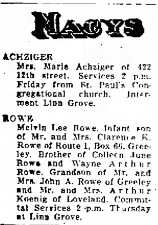 Melvin Lee Rowe infant died - Greeley Daily Tribune, 6 Apr 1955, p14 - ACHZIGER Mrs. Marie Achiiger oi (22 1 Uth...