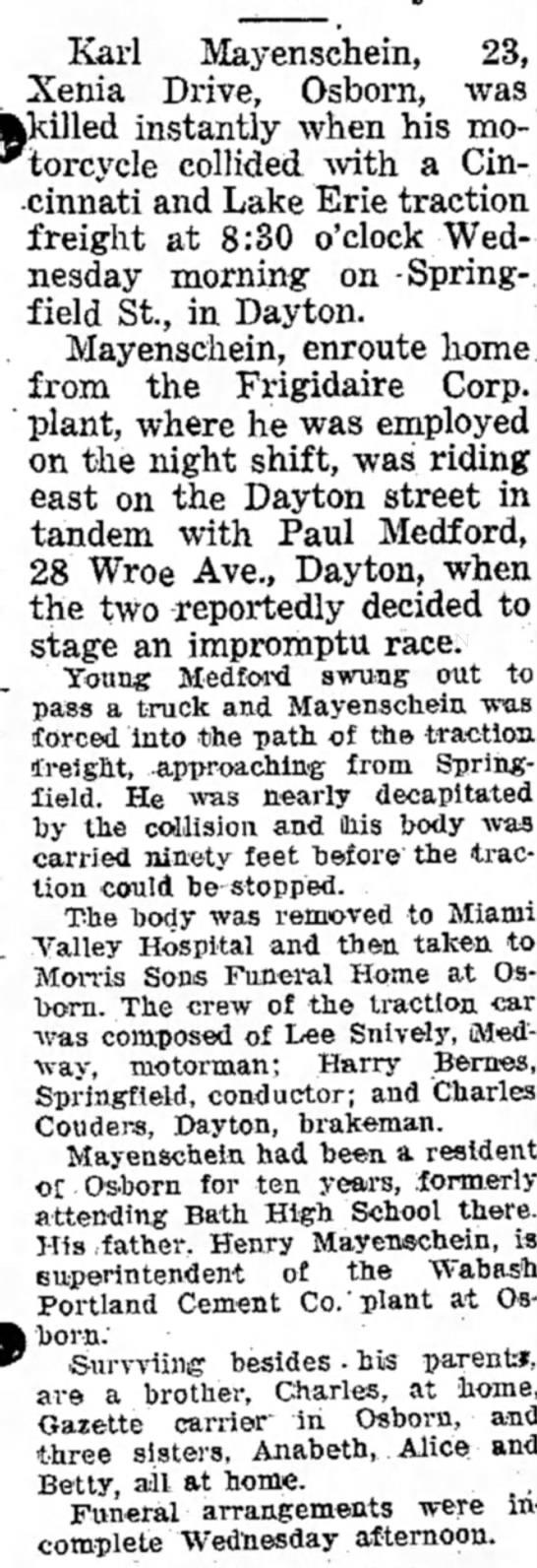 Karl Mayenschein son of Henry Mayenschein.  23 dec 1936 dies in motorcycle accident - Karl Mayenschein, 23, Xenia Drive, Osborn, was...
