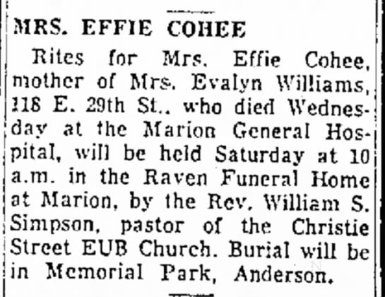- MRS. EFFIE COHEE Rites for Mrs. Effie Cohee,...