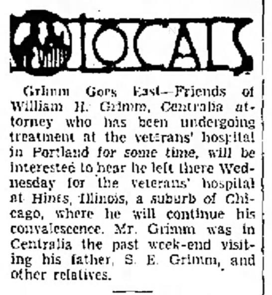 William Henry Grimm transferred to Veterans Hospital in Illinois - Grimm Oors Kasl- Friends ot William II. Grimm,...