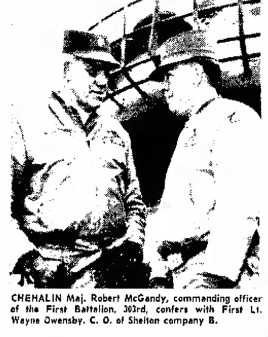 Wayne Jewell Owensby - CHEHALIN Maj. Robert McGandy, commanding...