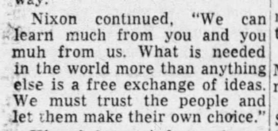"Nixon expresses need for a free exchange of ideas - Nixon continued, ""We can fearri much from you..."