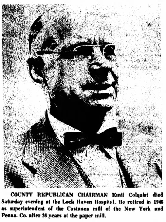 Emil Colquist 1888-1963 - COUNTY REPUBLICAN CHAIRMAN Emil Colquist died...