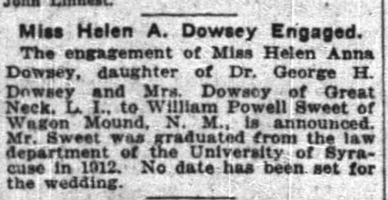 Miss Helen Dowsey Engagement 12 August 1916 - , , Mlaa Helen A. Dowaey Engaged. Th engagement...