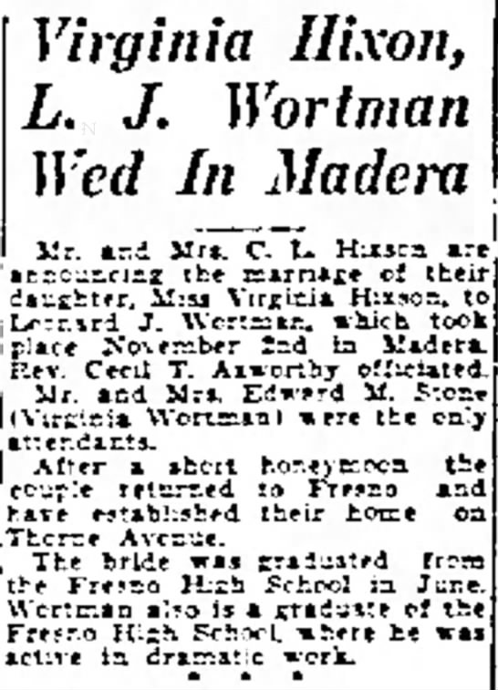 L.J. Wortman Marriage - Virginia Hixon, L. J. Wort man Wed In Madera...