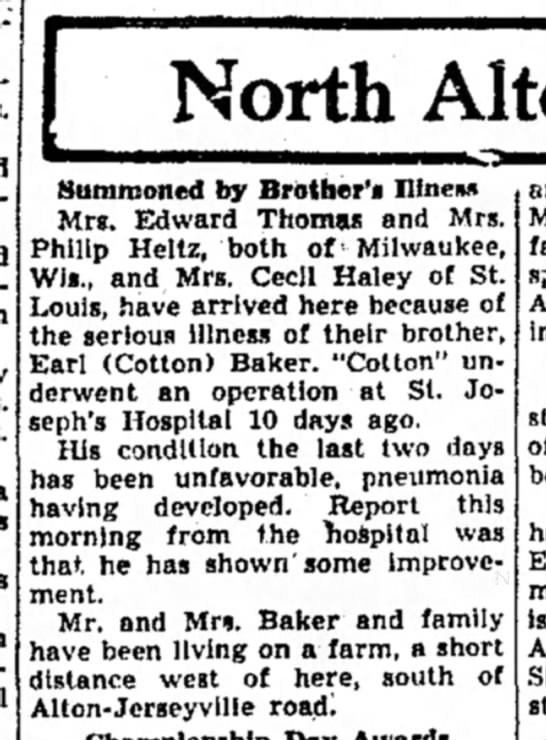 Cotton Bake is very ill 16 Aug 1940 - North Summoned by Brother's nines* Mrs. Edward...