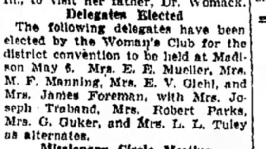 Mrs M F Manning - Delegate* Elected Th* following delegates have...