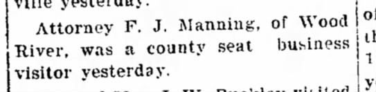 F Manning - Stolte as Attorney F. J. Manning, of Wood...