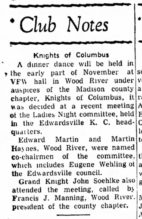 F J Manning, KC - 'Club Notes Knights of Columbus A dinner dance...