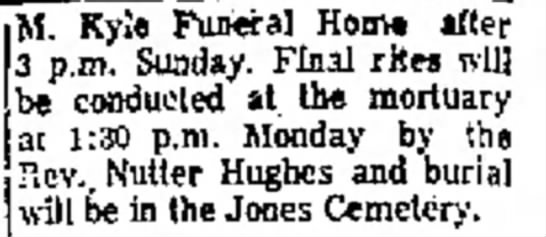 Floyd A Huffman - H. M. Ky!e Fuwral Horn* after 3 p.m. Sunday....