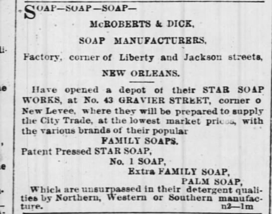 McRoberts & Dick Soap NOLA - - , - gOAF SOAP SOAP McROBERTS a DICK. SOAP...