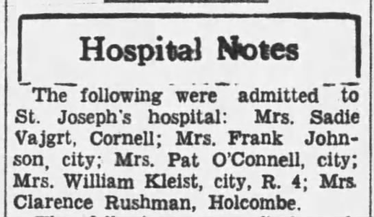 "Mrs Sadie Vajgrt admitted to hospital Jul 27th 1935 - Hospital Motes The"" following were"""" admitted""..."