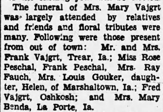 Mary Peshel Vajgrt funeral -in paper Jul 6th 1933 - The funeral of Mrs. Mary Vajgrt was largely...
