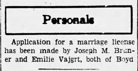 Emilie Vajgrt and Joseph M. Bruner marriage license Sep 22nd 1933 - Personal Application for a marriage license has...